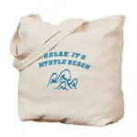 Relax..It's Myrtle Beach Canvas Tote Bag